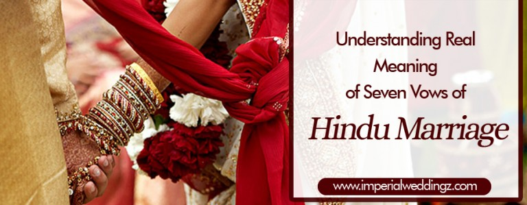 Understanding Real Meaning of Seven Vows of Hindu Marriage