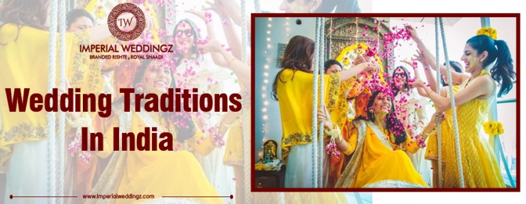 Wedding Traditions in India | Traditional Indian Weddings