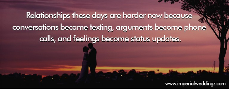 Relationships these days are harder now