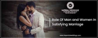 Role of Man & Women in Satisfying Marriage